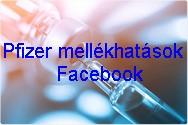 Pfizer mellékhatások | Facebook